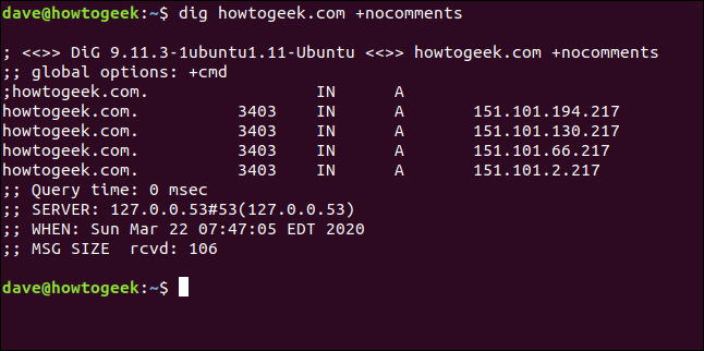 "The ""dig howtogeek.com +nocomments"" command in a terminal window."