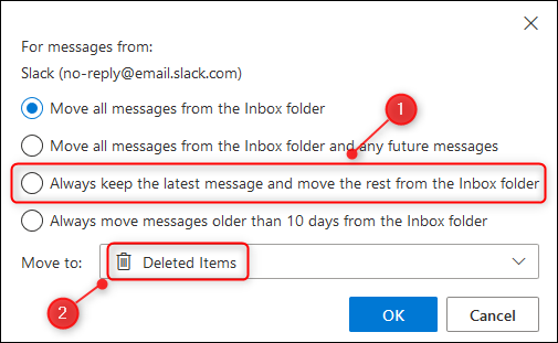 "The ""Always keep the latest message and move the rest from the folder"" option."