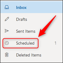 """The """"Scheduled"""" folder."""