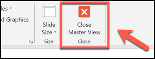 Click the Close Master View button to close the slide master view mode in PowerPoint