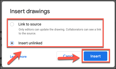 Choose your drawing source options, then press Insert to add it to your document