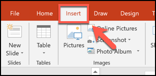 Press the Insert tab in PowerPoint
