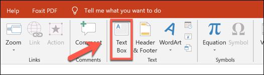 Presione Insertar> Cuadro de texto para agregar un cuadro de texto en PowerPoint