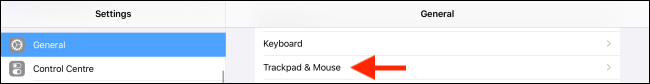 Select Trackpad and Mouse option from Settings