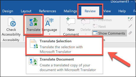 Press Review > Translate > Translate Selection to translate a section of a Word document