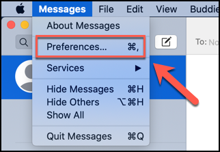 Click Messages > Preferences to access the preferences menu for the Messages app on macOS