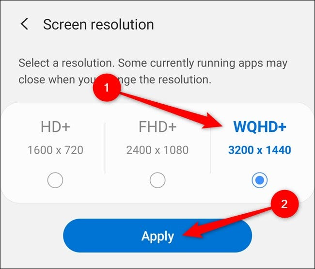 """Samsung Galaxy S20 Choose a Screen Resolution and then Select the """"Apply"""" button"""