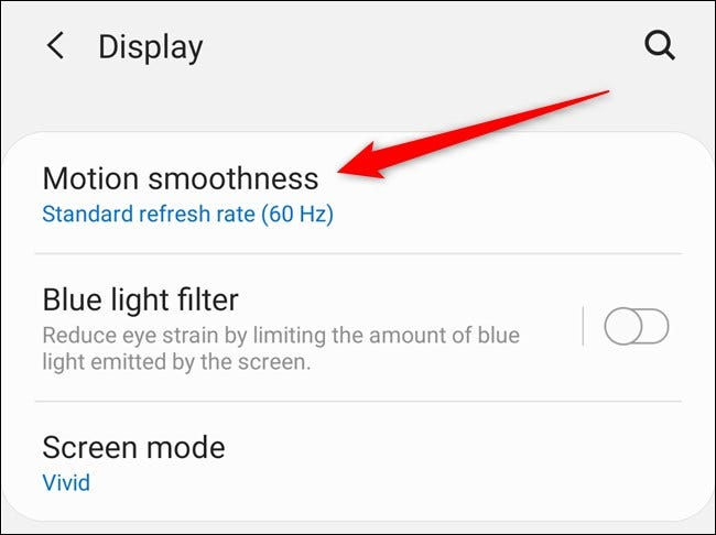 """Samsung Galaxy S20 Select the """"Motion Smoothness"""" option"""