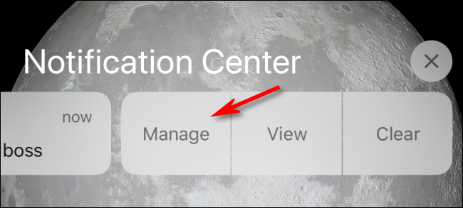 Tap Manage in Notification Center