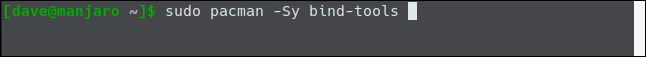 """The """"sudo pacman -Sy bind-tools"""" command in a terminal window."""