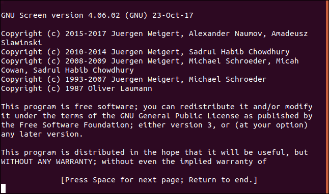 """The """"screen"""" command license information in a terminal window."""