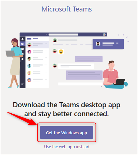 "The ""Get the Windows app"" button in Teams online."