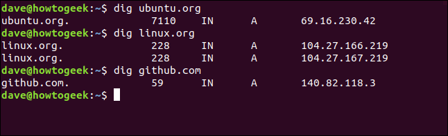"""""""dig ubuntu.org,"""" """"dig linux.org,"""" and """"dig github.com"""" in a terminal window."""