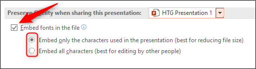 Select embed fonts in the file option PowerPoint Windows