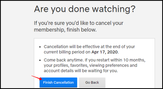 Netflix Finish Cancellation