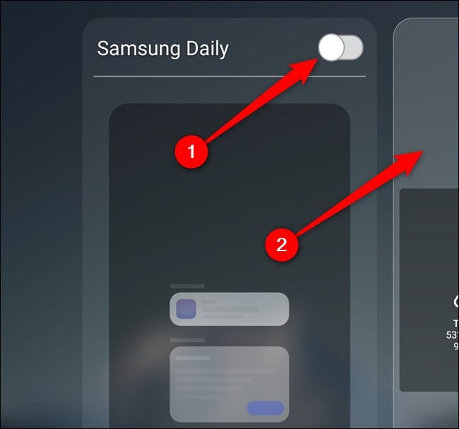 "Toggle-Off the ""Samsung Daily"" option, and then tap the Home screen."