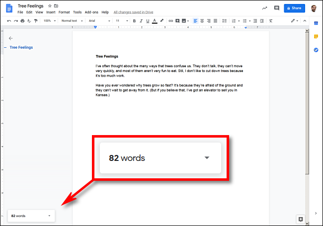You'll see a live word count in the lower left corner in Google Docs