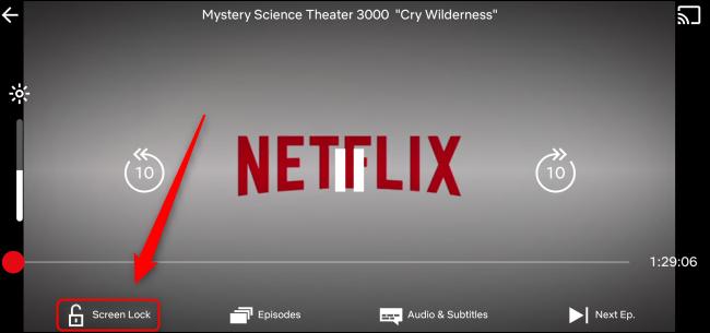 Netflix Screen Lock Button