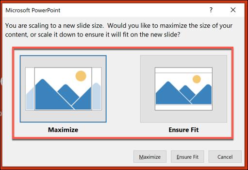 "Choose the ""Maximize"" or ""Ensure Fit"" option."