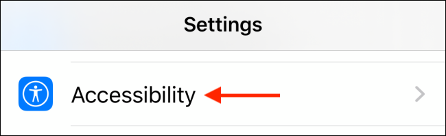 Tap on Accessibility from Settings