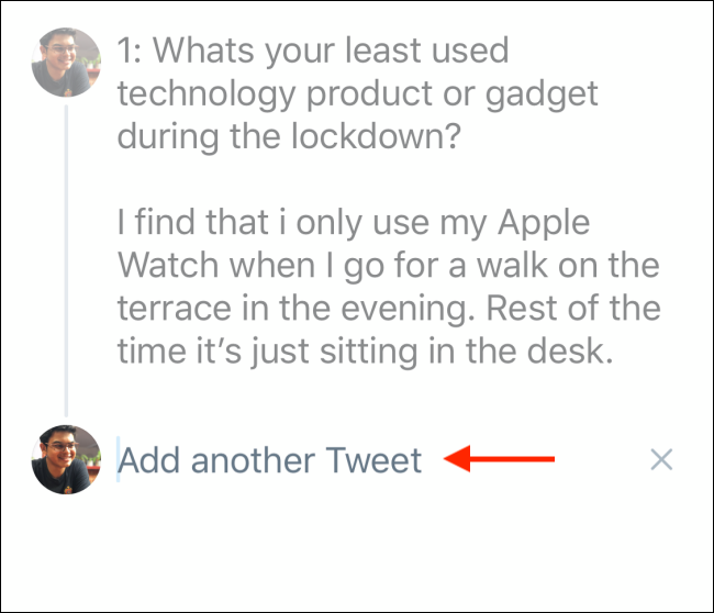Tap on Add another tweet box