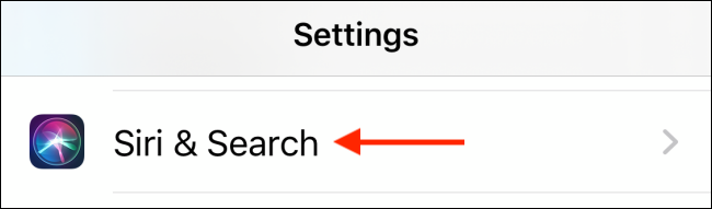 Tap on Siri and Search in Settings