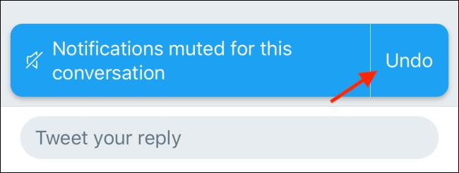 """Click """"Undo"""" to unmute a tweet."""