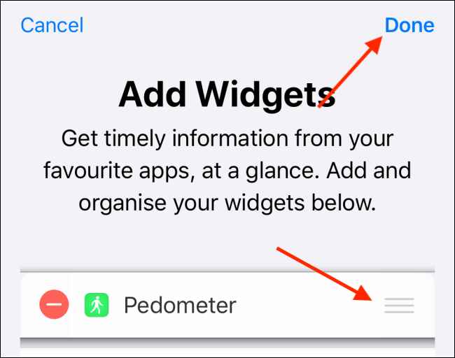 "Tap to reorder the widgets, and then press ""Done."""