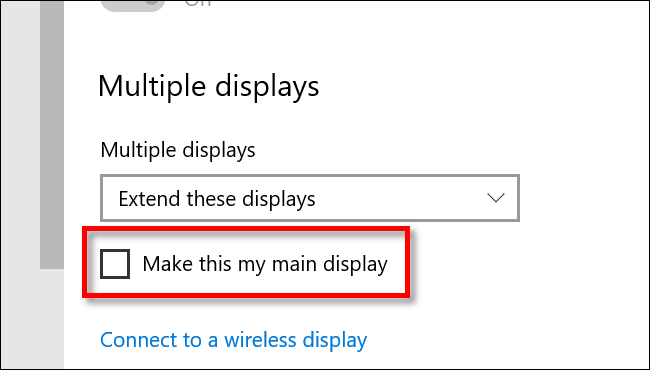 Make a monitor your main display in Windows 10