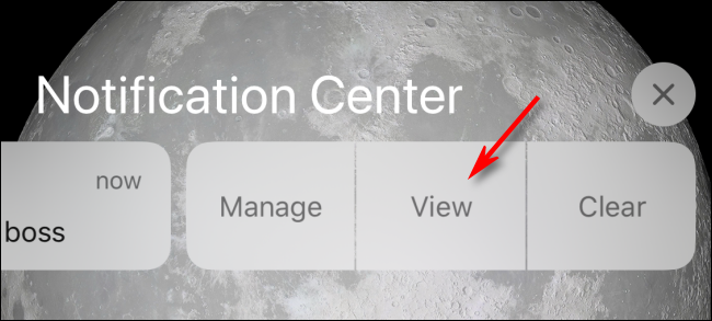 Tap View on Notification Center or Lock Screen to View on iPhone