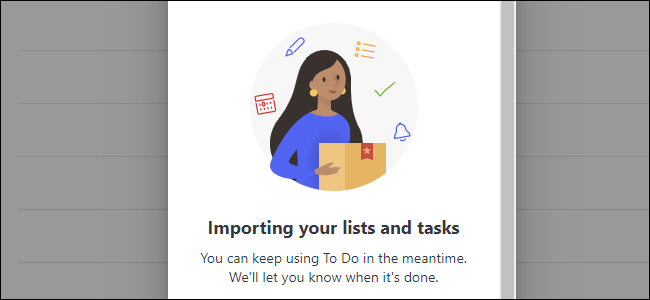 """The """"importing tasks from Wunderlist"""" message in Microsoft To Do"""