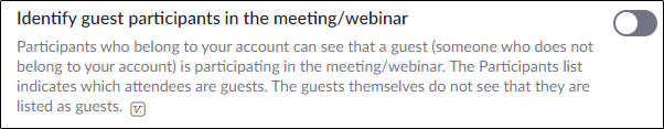 """The """"Identify Guest Participants in the Meeting/Webinar"""" option."""