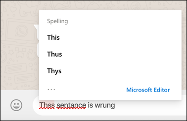 The Microsoft Editor being used to correct spelling mistakes in Whatsapp on the web