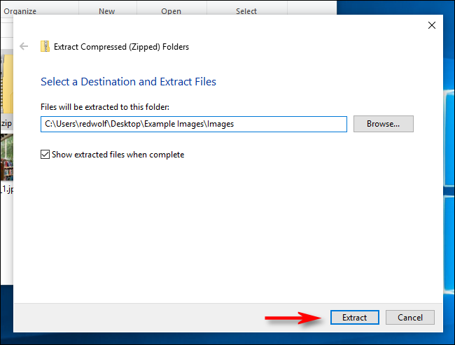 "Click ""Extract"" in Windows 10."