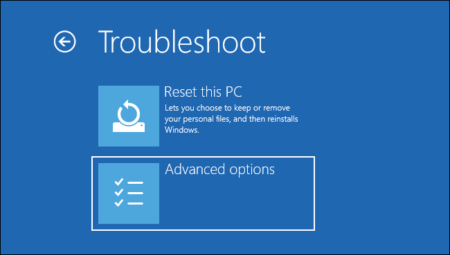 """Selecting """"advanced options"""" on the Troubleshoot screen"""