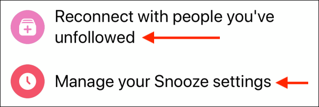 Choose Unfollow or Manage Snooze sections