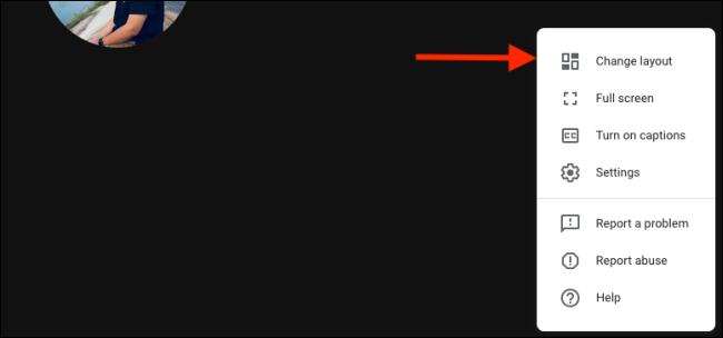 Click Change Layout