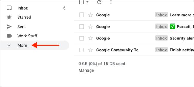 Haga clic en Más para expandir todas las etiquetas de Gmail
