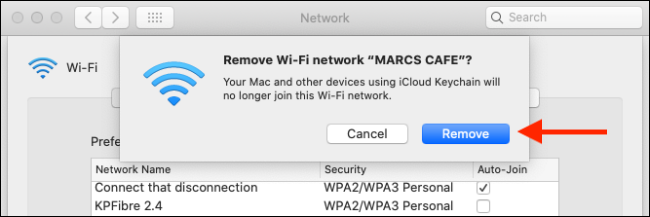 """Click """"Remove"""" to remove a Wi-Fi network from your Mac and iCloud Keychain."""