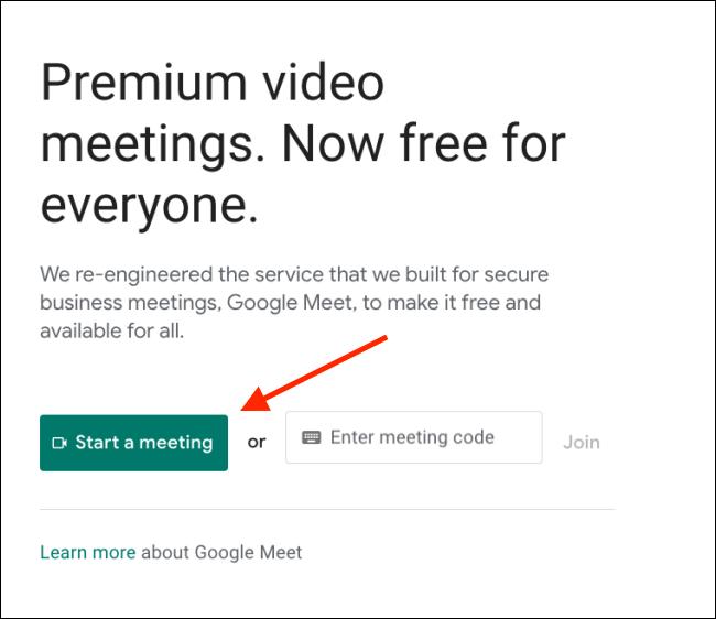 Haga clic en Iniciar una reunión en Google Meet