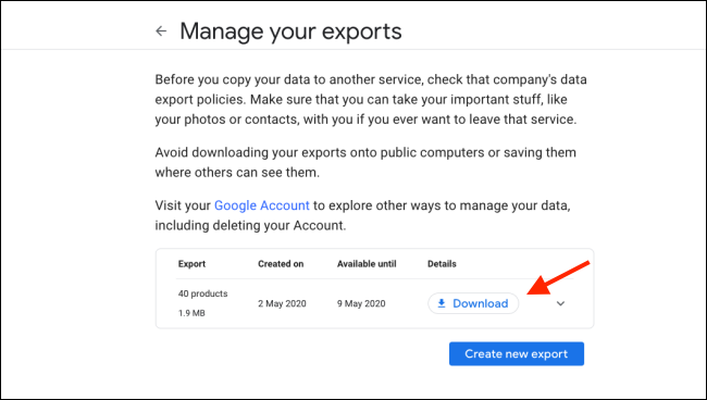 """Click """"Download"""" on the """"Manage Your Exports"""" screen on Google Takeout."""