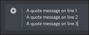 A multi line Discord quote block