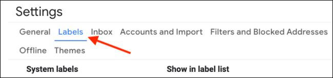 Ve a la sección Etiquetas en la configuración de Gmail
