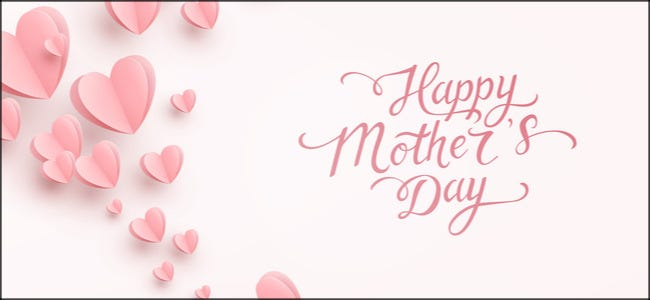"""Happy Mother's Day"" surrounded by pink hearts."