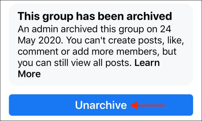 Toca Desarchivar para restaurar el grupo de Facebook