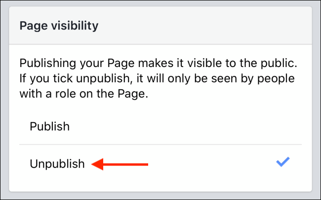 Tap Unpublish button to hide your Facebook page