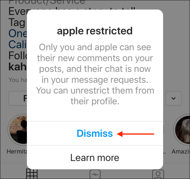 Tap on Dismiss button