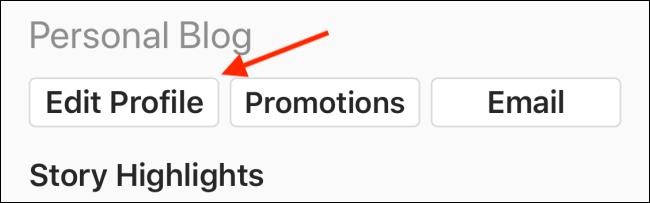 "Tap ""Edit Profile."""