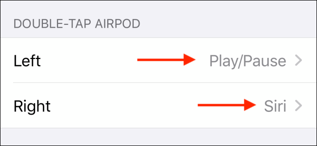 Tap on Left or Right to change the double tap gesture on AirPods