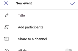 Teams Mobile New Meeting Form